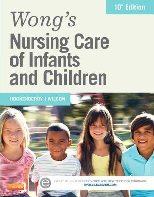 Wong's Nursing Care of Infants and Children By Hockenberry, Marilyn J./ Wilson, David
